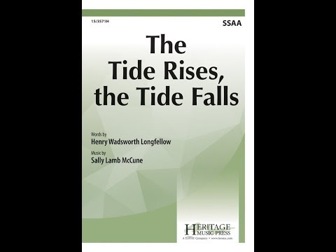 The Tide Rises, the Tide Falls (SSAA) - Sally Lamb McCune