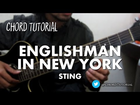 Englishman in New York - Sting (CHORD)