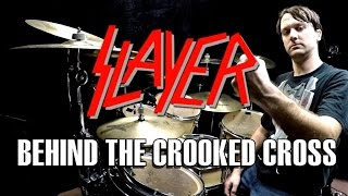 SLAYER Behind The Crooked Cross Drum Cover