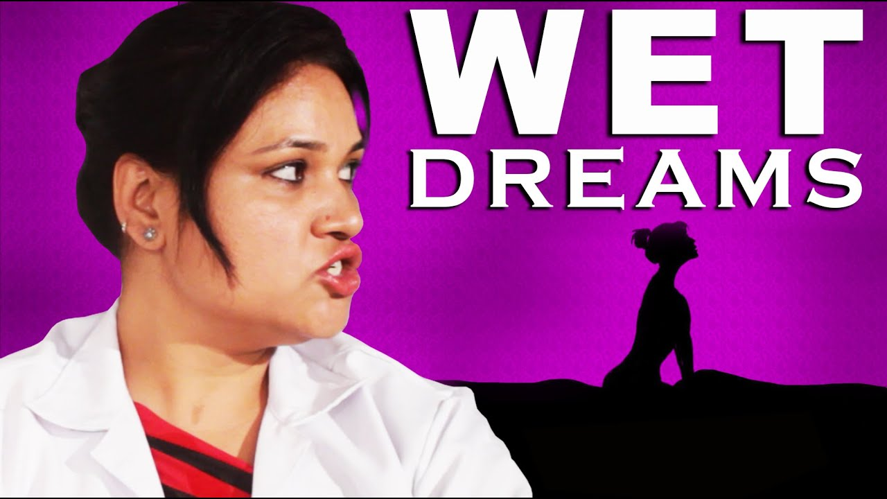 Wet dreams education video