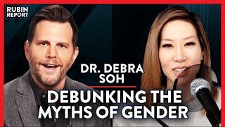Exposing The Reality oḟ Transgender Science & Trans Activism | Debra Soh | ACADEMIA | Rubin Report