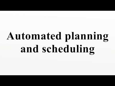 Automated planning and scheduling