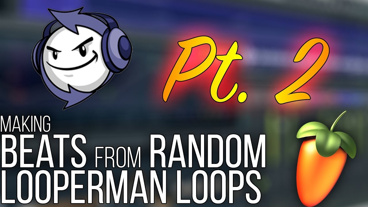 🔥 MAKING BEATS FROM RANDOM LOOPERMAN LOOPS | PT  2