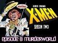 X-Men: Season Two - Episode 8