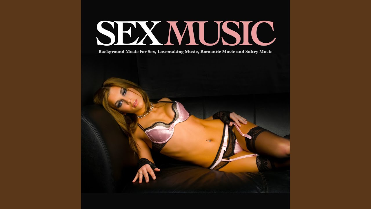 Sex Music Youtube