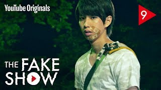 Ep 9 失望 | The Fake Show