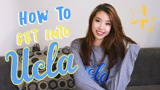 How to Get into UCLA: Admission Tips and Advice