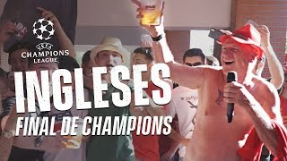 INGLESES en la Final de la Champions
