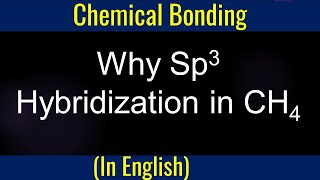 How to  Chemical Bonding Sp3 Hybridisation Formation of CH4