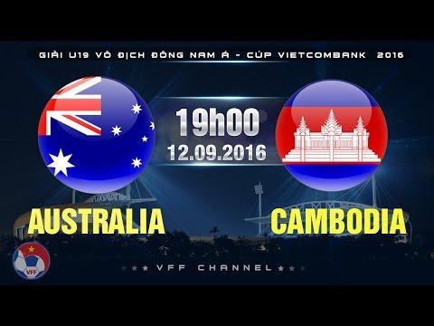 Xem lại: U19 Australia vs U19 Campuchia