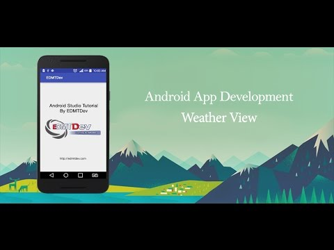 Android Studio Tutorial - Weather View