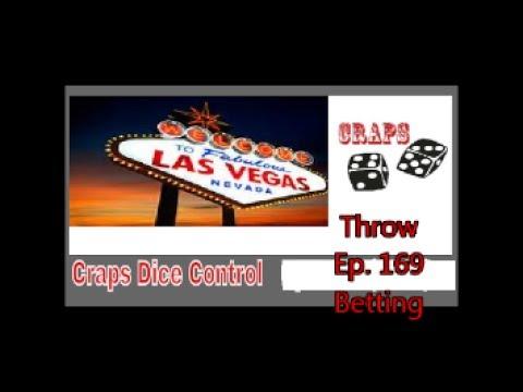 Craps Dice Control Throw  Ep 169      $ Betting $