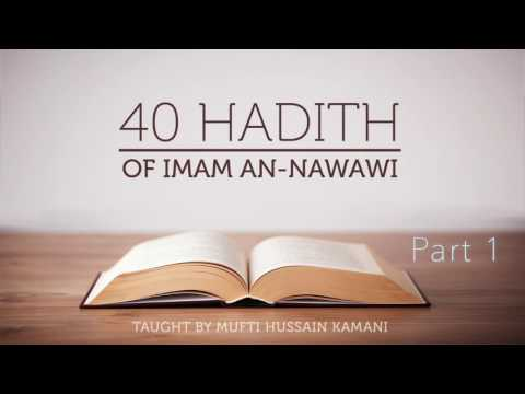 40 Hadith of Imam An-Nawawi - Introduction | Part 1