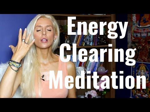 CLEAR Your ENERGY Now (MEDITATION)