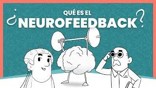 ¿Qué es el Neurofeedback? Entrenamiento cerebral para niños y adultos