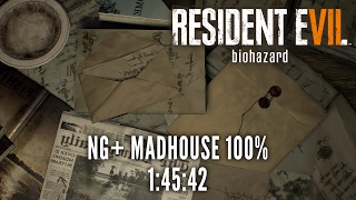 Resident Evil 7 | NG+ Madhouse 100% Speedrun in 1:45:42 [Personal Best]