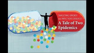 Opioids:  A spike in infectious diseases