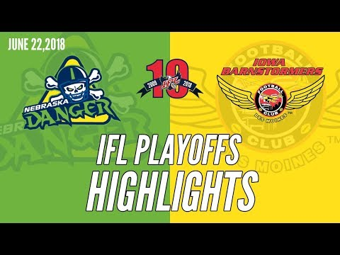 2018 IFL Playoffs: Nebraska vs Iowa