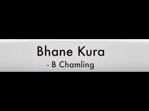 Bhanne Kura - B. Chamling ♫♫ Karaoke
