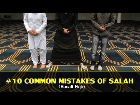 [PART 1] #10 MOST COMMON MISTAKES OF SALAH (HANAFI)