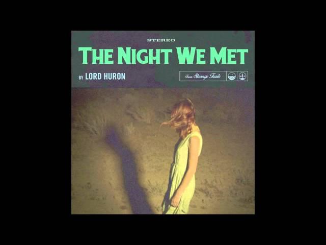 Lord Huron - The Night We Met