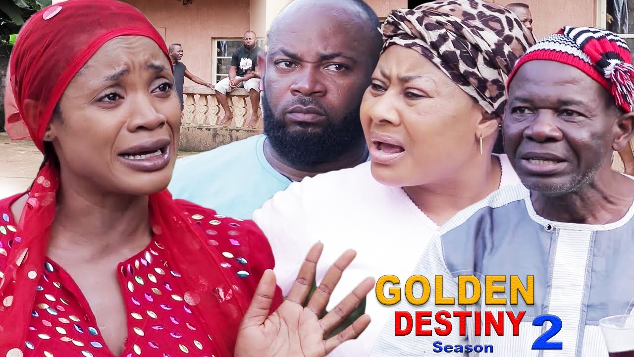 Download GOLDEN DESTINY SEASON 2 - 2020 LATEST NIGERIAN NOLLYWOOD MOVIE