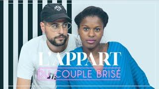 L'APPART DU COUPLE BRISÉ - Épisode 4