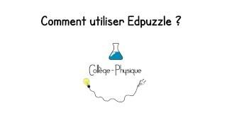 Utiliser Edpuzzle