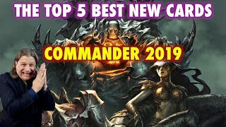The Top 5 Best New Magic: The Gathering Cards Of Commander 2019