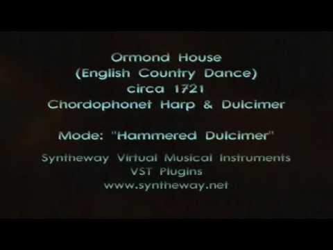 Ormond House (English Country Dance) Syntheway Chordophonet Hammered Dulcimer VST Win MacOSX