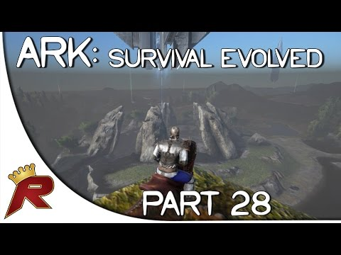 "Ark: Survival Evolved Gameplay - Part 28: ""New Base Location!"" (Early Access)"