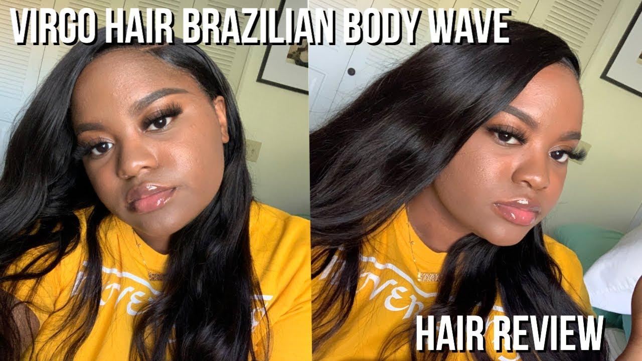 VIRGO HAIR BRAZILIAN BODY WAVE REVIEW