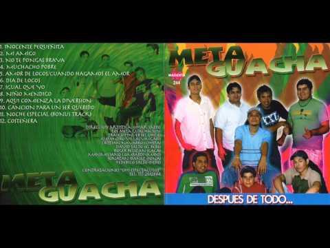 META GUACHA CD COMPLETO DESPUES DE TODO
