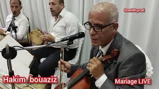 Hakim bouaziz - عن جنات_live Mariage -scarlet prod