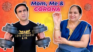 Mom, Me and Corona | Stay Home - Safety First | Lalit Shokeen Films