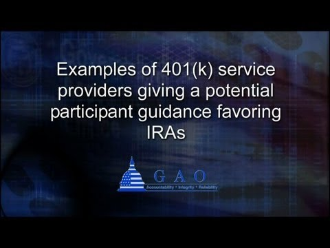 GAO: Examples of 401(k) service providers giving a potential participant guidance favoring IRAs