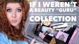 "Makeup Collection | If I Weren't A ""Beauty Guru"""