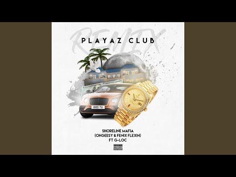 Playaz Club (feat. Ohgessy & Fenix Flexin')
