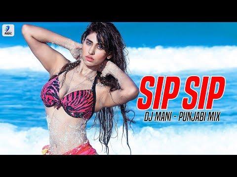 SIP SIP (Punjabi Remix) - DJ Mani   Jasmine Sandlas   Intense