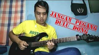 JANGAN PEGANG DULU gitar cover by amey adler