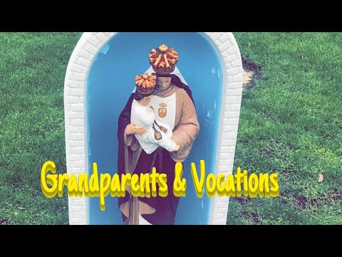 Vocations & The Role of Grandparents