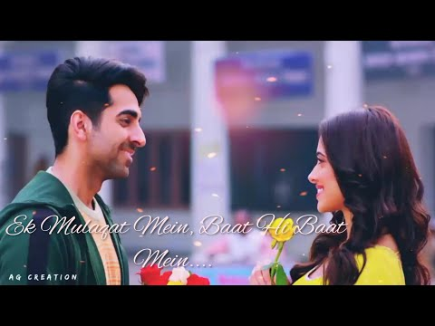 💕💕ek-mulaqat-mein,-baat-hi-baat-mein-💕💕-whatsapp-new-2019-status-video-❣️-|ag-creation