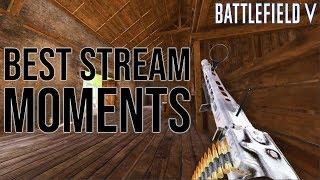BEST STREAM MOMENTS! - Battlefield V