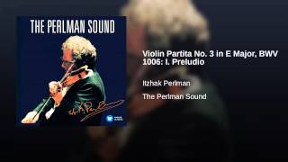 Violin Partita No. 3 in E Major, BWV 1006: I. Preludio