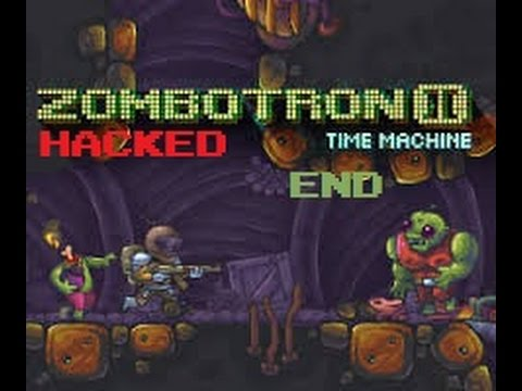 rakeeb100 | Zombotron 2: Time Machine (HACKED) | Final ...