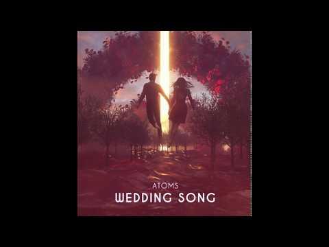 Atoms - Wedding Song