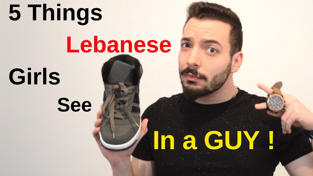 First 5 Things Lebanese Girls See In A Guy  How To Make A -9810