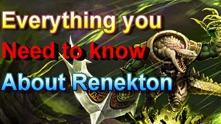 Renekton - Everything About Him - League of Legends