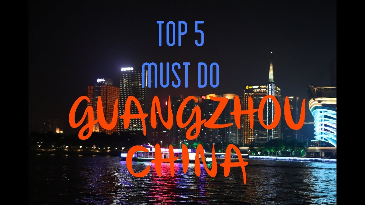 TOP 5 MUST DO IN GUANGZHOU CHINA : lighting city in china - azcodes.com