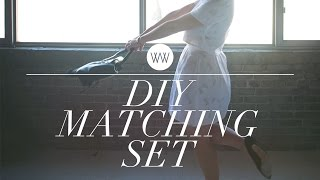 How to Make a Matching Set | WITHWENDY